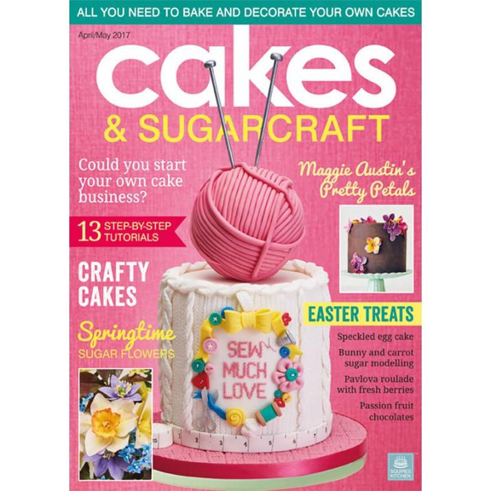Cakes & Sugarcraft Magazine April-May 2017 - Squires Kitchen